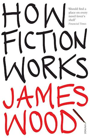 Bog, paperback How Fiction Works af James Wood