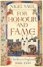 For Honour and Fame af Nigel Saul