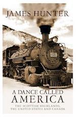 A Dance Called America