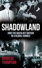 Shadowland af Douglas Thompson