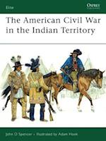 American Civil War in Indian Territory (Elite, nr. 140)