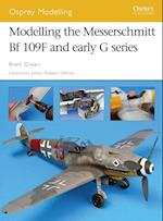 Modelling the Messerschmitt Bf 109F And Early G Series (Osprey Modelling)