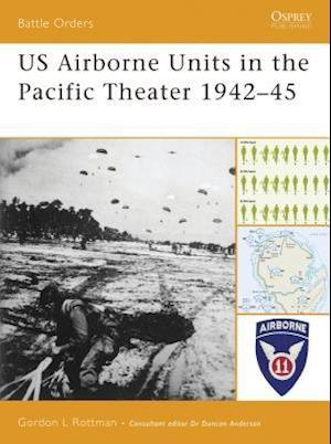 US Ariborne Units in the Pacific Theater 1942-45