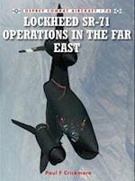Lockheed Sr-71 Operations in the Far East
