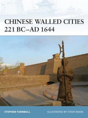 Chinese Walled Cities 221 BC- AD 1644