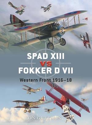 Spad XIII Vs. Fokker D VII