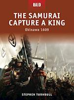 The Samurai Capture a King - Okinawa 1609 af Donato Spedaliere, Mariusz Kozik, Stephen Turnbull