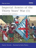 Imperial Armies of the Thirty Years' War 1 (Men-At-Arms Series)