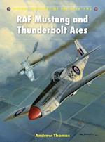 RAF Mustang and Thunderbolt Aces af Andrew Thomas, Chris Davey