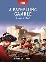 A Far-Flung Gamble - Havana 1762 af David Greentree, Donata Spedaliere, Giuseppe Rava