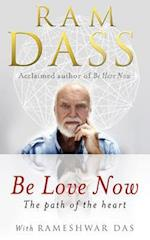 Be Love Now af Ram Dass