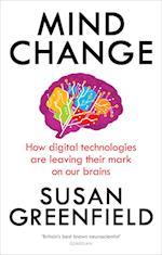 Mind Change af Susan Greenfield
