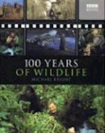 100 Years of Wildlife af Michael Bright
