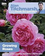 Alan Titchmarsh How to Garden: Growing Roses af Alan Titchmarsh