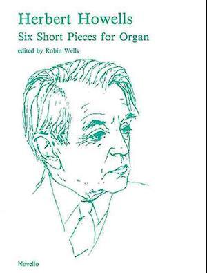 Six Short Pieces for Organ