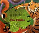 Fox Fables in Simplified Chinese and English (Fables from Around the World)