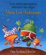 Aliens Love Underpants in French & English