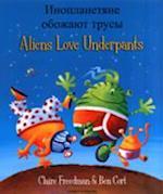 Aliens Love Underpants in Russian & English