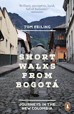 Short Walks from Bogot af Tom Feiling