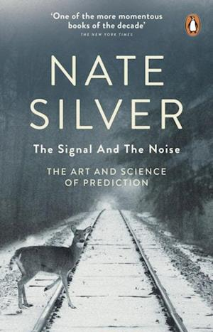 Signal and the Noise af Nate Silver