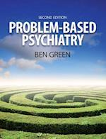 Problem Based Psychiatry af Ben Green