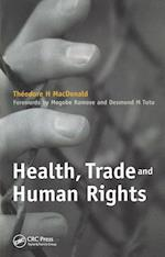 Health, Trade and Human Rights af Theodore H. MacDonald