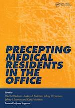 Precepting Medical Residents in the Office af Paul M. Paulman