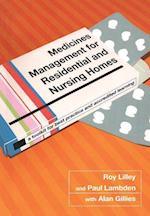 Medicines Management for Residential and Nursing Homes af Roy C. Lilley