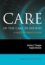 CARE OF THE CANCER PATIENT: A Quick Reference Guide af Wesley C. Finegan, Angela McGurk