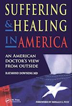 Suffering and Healing in America af Raymond Downing