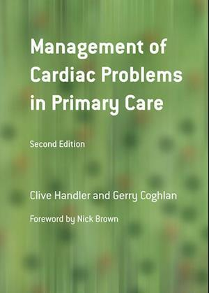 Management of Cardiac Problems in Primary Care