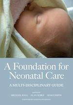 A Foundation for Neonatal Care af Michael Hall, Susan Smith, Alan Noble