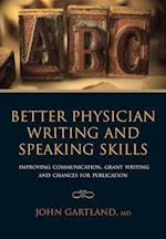 Better Physician Writing and Speaking Skills af John Gartland