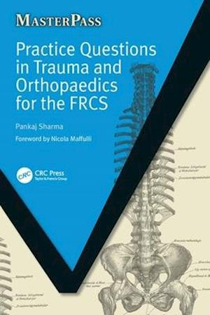 Practice Questions in Trauma and Orthopaedics for the FRCS