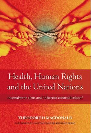 Health, Human Rights and the United Nations