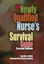 The Newly Qualified Nurse's Survival Guide af Jackie Hole