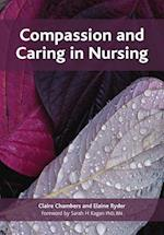Compassion and Caring in Nursing af Elaine Ryder, Claire Chambers