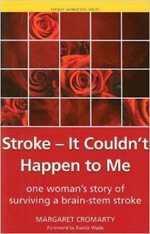 Stroke - it Couldn't Happen to Me