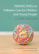 Perspectives on Palliative Care for Children and Young People af Rita Pfund