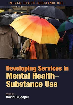 Bog, paperback Developing Services in Mental Health-Substance Use af David B. Cooper