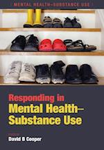Responding in Mental Health-Substance Use af David B. Cooper