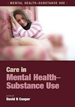 Care in Mental Health-Substance Use