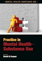 Practice in Mental Health-Substance Use