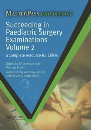 Succeeding in Paediatric Surgery Examinations, Volume 2