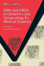 SBAs and EMQs in Obstetrics and Gynaecology for Medical Students (Masterpass)