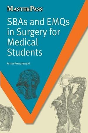 SBAs and EMQs in Surgery for Medical Students