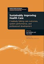 Sustainably Improving Health Care