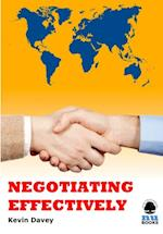 Negotiating Effectively (IMI Handbook of Management)