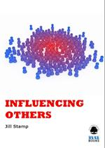 Influencing Others (IMI Handbook of Management)