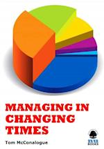 Managing in Changing Times (IMI Handbook of Management)